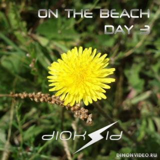 VA - On The Beach - Day 3 (Selected & Mixed By DJ Diok5id)