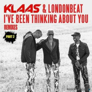 Klaas & Londonbeat - I've Been Thinking About You [Remixes Part 2]