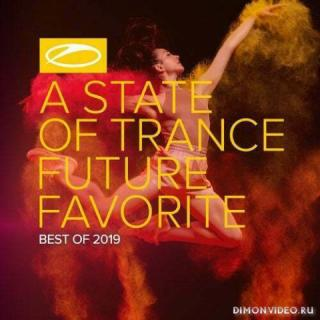 VA Trance - A State Of Trance: Future Favorite Best Of 2019