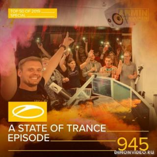 Armin van Buuren - A State Of Trance 945 XXL (Top 50 Of 2019 Special) (RadioShow)
