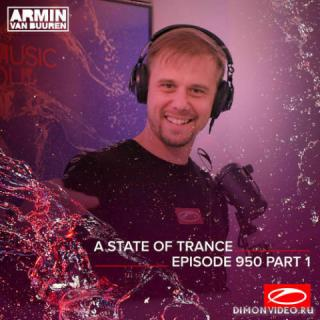 Armin van Buuren - A State Of Trance 950 (Part I) (RadioShow)
