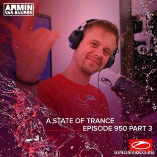 Armin van Buuren - A State Of Trance 950 (Part III) (RadioShow)