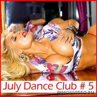 VA - July Dance Club # 5