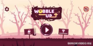 Wobble Up