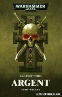 Warhammer 40 000 Аргент - Крис Райт