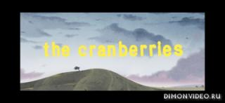 The Cranberries - All Over Now (Official Video)