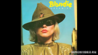 Blondie - Dreaming (Remastered Audio)