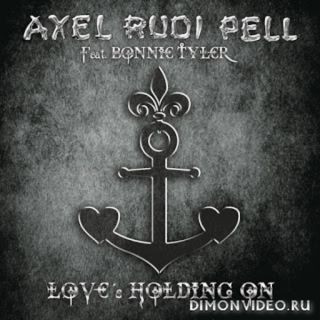 Axel Rudi Pell Feat. Bonnie Tyler – Love's Holding On (2017) SINGLE