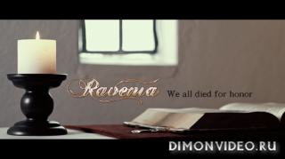 Ravenia - We All Died For Honor [OFFICIAL MUSIC VIDEO]