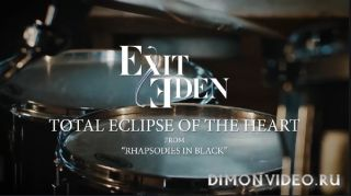EXIT EDEN - Total Eclipse Of The Heart (Bonnie Tyler Cover) (2017)