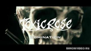 ToxicRose - Domination