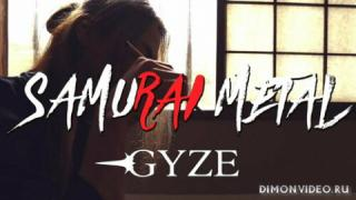 Gyze - Samurai Metal