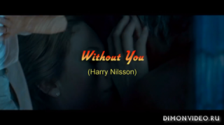 Harry Nilsson   -  Without You   (Music Video with Lyrics) [HD]