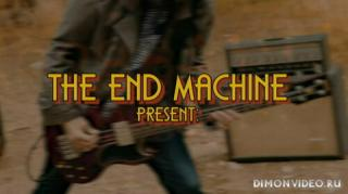 The End Machine - Blood And Money