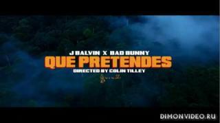 J Balvin & Bad Bunny - Que Prentendes