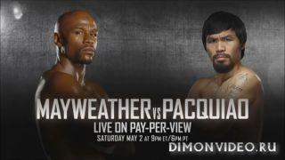 Взгляд изнутри: Мэйвезер - Пакьяо / Inside: Mayweather vs Pacquiao