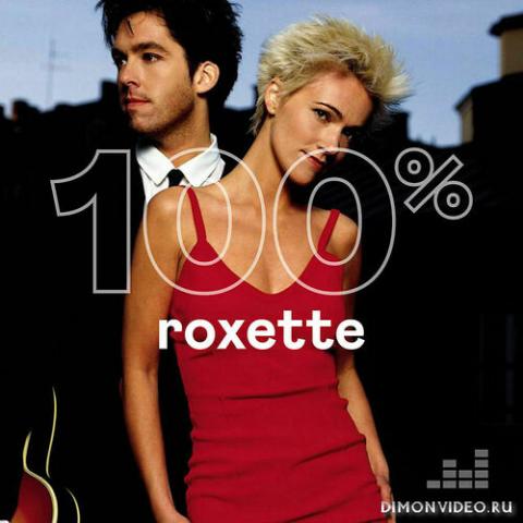 Roxette - 100% Roxette