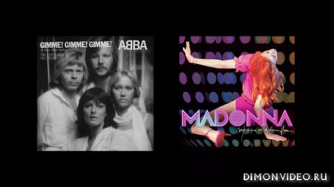 ABBA & Madonna - Gimme Gimme Gimme Hung Up (Serxio1228 Remix)